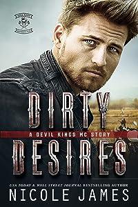 Dirty Desires (Devil Kings MC #3)