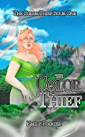 The Color Thief (The Color Thief, #1)