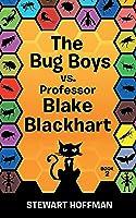 The Bug Boys Vs. Professor Blake Blackhart