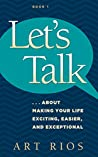 Let's Talk by Art Rios