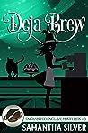 Deja Brew (Enchanted Enclave Mysteries #5)