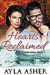 Hearts Reclaimed (Ardor Creek, #1)