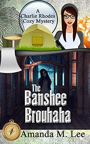 The Banshee Brouhaha (Charlie Rhodes #8)