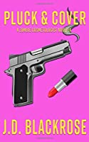 Pluck & Cover (Zombie Cosmetologist Novellas)