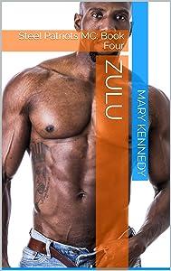 ZULU: Steel Patriots MC: Book Four