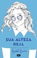 Sua Alteza Real (Royals #2)