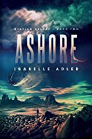 Ashore (Staying Afloat)