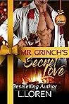 Mr. Grinch's Secret Love (A Very Alpha Christmas Season 2, #2)