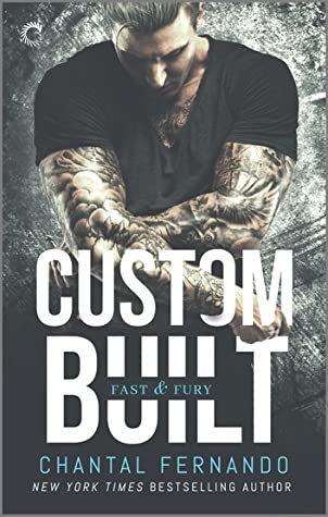 Custom Built (Fast & Fury #1)