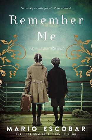 Remember Me: A Spanish Civil War Novel