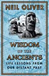 Wisdom of the Ancients: Life lessons from our distant past