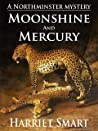 Moonshine and Mercury (The Northminster Mysteries Book 9)