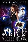 Alice and the VooDoo Queen