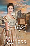 HOPE: A clean and wholesome, second chance western historical romance