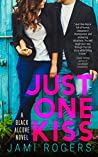 Just One Kiss (Black Alcove, #1)