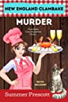 New England Clambake Murder (Clambake Cozy Mysteries Book 1)