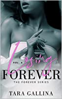 Losing Forever (The Forever Series Book 6)