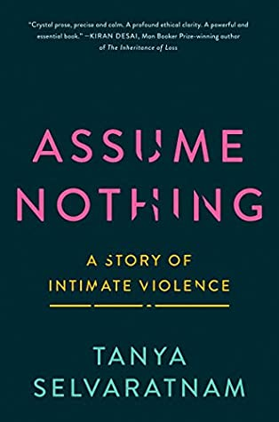 Assume Nothing: A Story of Intimate Violence
