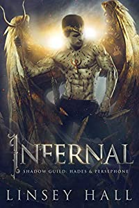 Infernal (Shadow Guild: Hades & Persephone, #1)