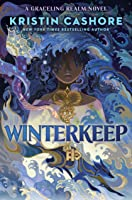 Winterkeep (Graceling Realm, #4)