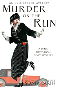 Murder on the Run: A 1920s Historical Cozy Mystery (An Evie Parker Mystery Book 9)
