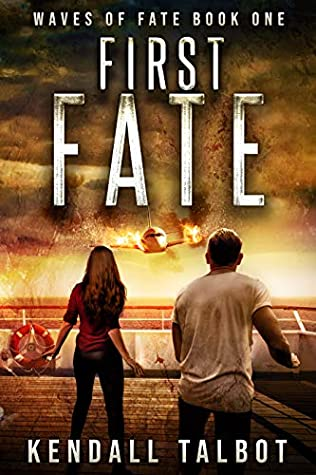 First Fate by Kendall Talbot