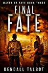 Final Fate (Waves of Fate #3)