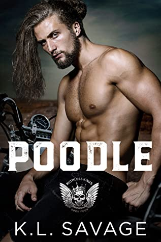 Poodle (Ruthless Kings MC, #4)
