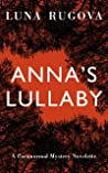 Anna's Lullaby: A Paranormal Mystery Novelette