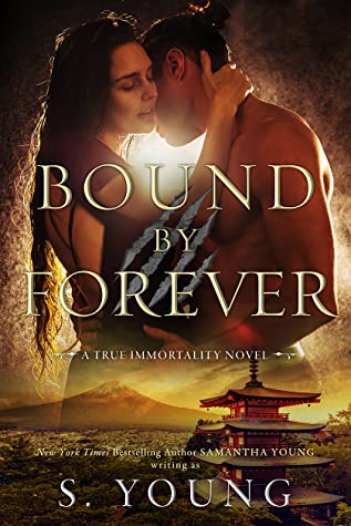 Bound by Forever (True Immortality, #3)