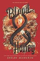Blood & Honey (Serpent & Dove, #2)