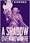 A Shadow Over Nowhere (Spellbinder Saga Novellas, #4)