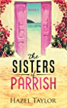 The Sisters of Parrish 3 (Florida #3)