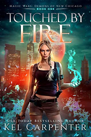 Touched by Fire (Demons of New Chicago, #1)