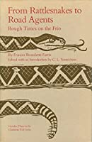 From Rattlesnakes to Road Agents by Frances Bramlette Farris