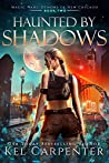 Haunted by Shadows (Demons of New Chicago, #2)