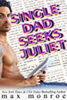 Single Dad Seeks Juliet: A Feel-Great Romantic Comedy