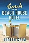 Lunch at The Beach House Hotel (Beach House Hotel, #2)