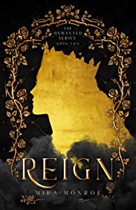 Reign (The Unwanted Series Book II)