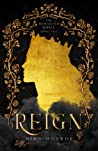 Reign by Mira Monroe