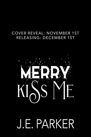Merry Kiss Me: A Christmas of Love Collaboration Novella