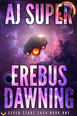 Erebus Dawning (Seven Stars Saga, #1)