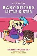 Karen's Worst Day (Baby-Sitters Little Sister Graphic Novel #3)