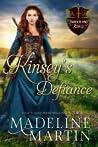 Kinsey's Defiance