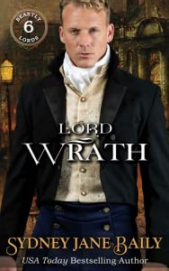 Lord Wrath (Beastly Lords, #6)