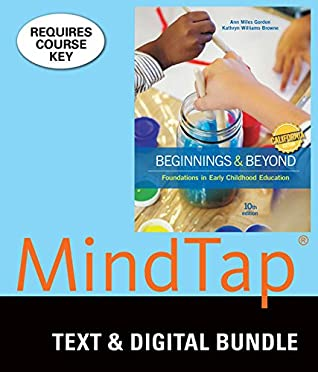 Bundle: California Edition, Beginnings & Beyond: Foundations in Early Childhood Education, Loose-leaf Version, 10th + MindTap Education, 1 term (6 months) Printed Access Card