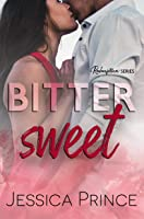 Bittersweet (Redemption Book 3)