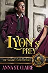 Lyon's Prey (Rakes of Mayhem, #0.5; The Lyon's Den)