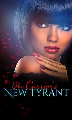 The Currior's New Tyrant