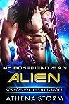 My Boyfriend Is An Alien: A SciFi Romance ('90s Nostalgia Fated Mates Book 1)